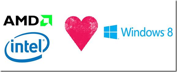 intel y amd love windows 8
